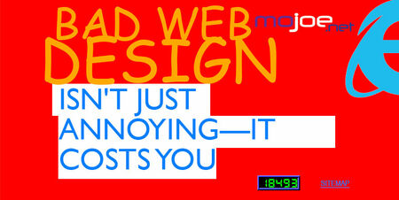 Bad Web Design Isn't Just Annoying—It Costs You
