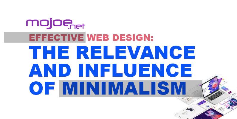 Minimalism Relevance in Effective Web Design