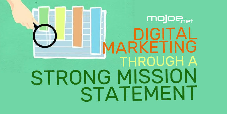 Digital Marketing Through a Strong Mission Statement