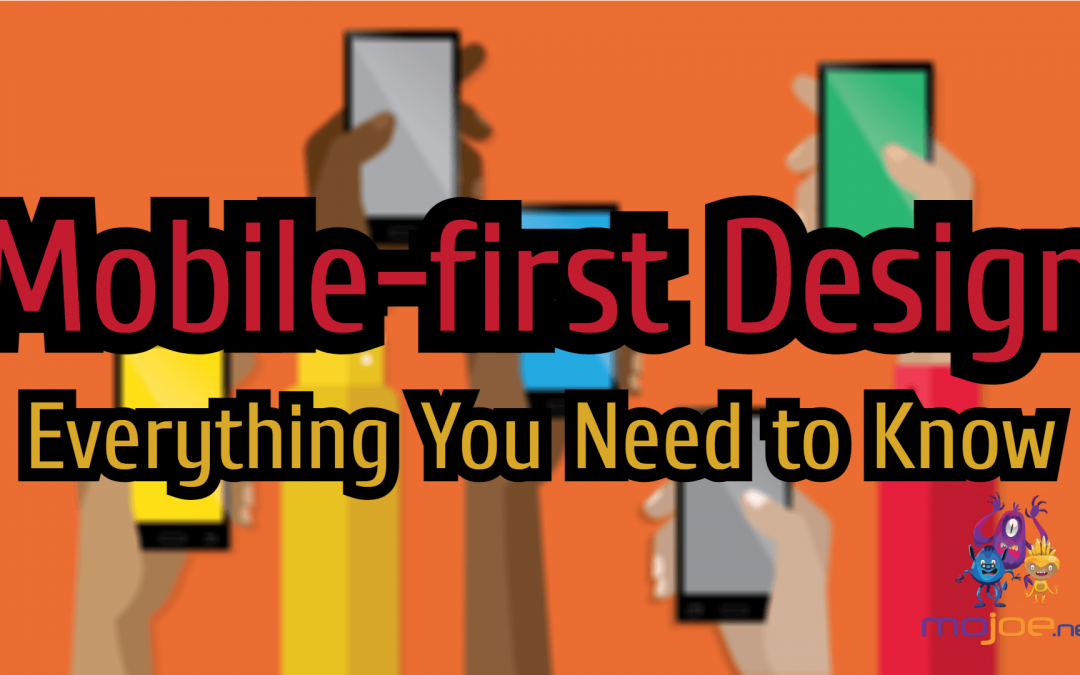 Mobile-First Design – Everything You Need to Know